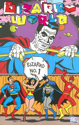 Bizarro World - Didio, Dan (Editor)