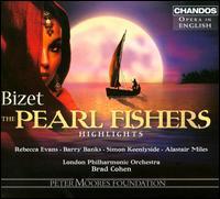Bizet: The Pearl Fishers - Alastair Miles (bass); Barry Banks (tenor); Charles Kilpatrick (staging); Rebecca Evans (soprano);...