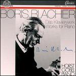 Blacher: Das Gesamtwerk für Klavier