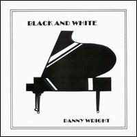 Black and White - Danny Wright