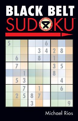 Black Belt Sudoku(r) - Rios, Michael