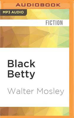 Black Betty - Mosley, Walter, and Boatman, Michael (Read by)