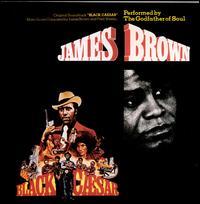 Black Caesar [Original Motion Picture Soundtrack] - James Brown