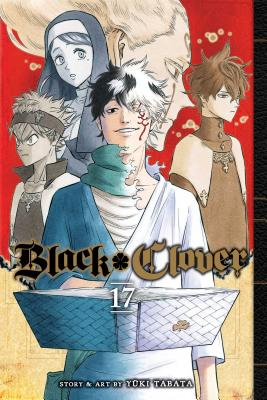 Black Clover, Vol. 17 - Tabata, Yuki