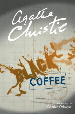 Black Coffee - Christie, Agatha, and Osborne, Charles (Adapted by)