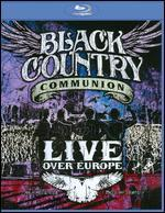 Black Country Communion: Live Over Europe [Blu-ray]