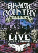 Black Country Communion: Live Over Europe -