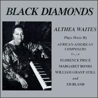 Black Diamonds - Althea Waites (piano)