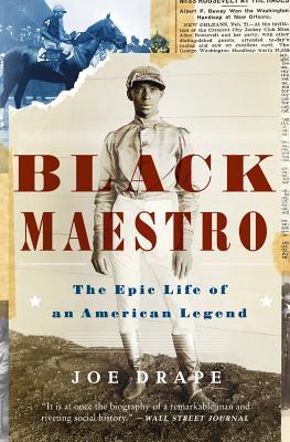 Black Maestro: The Epic Life of an American Legend - Drape, Joe