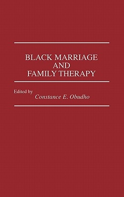 Black Marriage and Family Therapy - Jackson, C Obudho