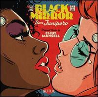 Black Mirror: San Junipero - Nick Cave & Warren Ellis