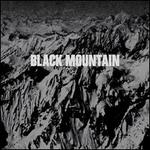 Black Mountain [10th Anniversary] [Deluxe Edition]