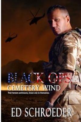 Black Ops: Cemetery Wind - Schroeder, Ed