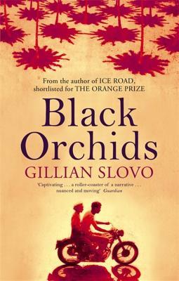Black Orchids - Slovo, Gillian