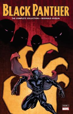 Black Panther by Reginald Hudlin: The Complete Collection Vol. 1 - Hudlin, Reginald (Text by), and Milligan, Peter (Text by)