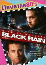 Black Rain [I Love the 80's Edition] [Bonus CD]