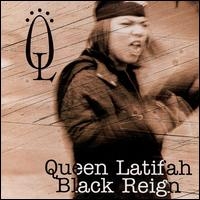 Black Reign - Queen Latifah