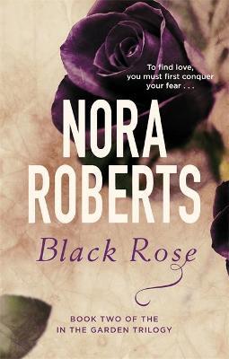 Black Rose - Roberts, Nora