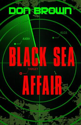 Black Sea Affair - Brown, Don