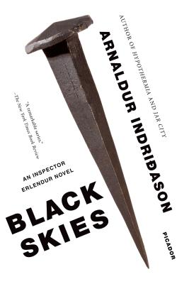 Black Skies: An Inspector Erlendur Novel - Indridason, Arnaldur, Mr.
