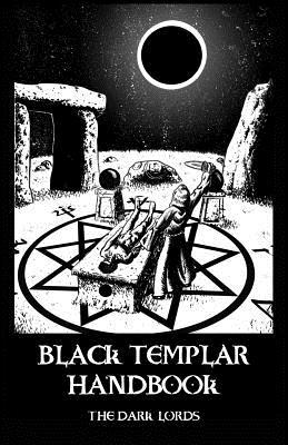 Black Templar Handbook - Lords, The Dark