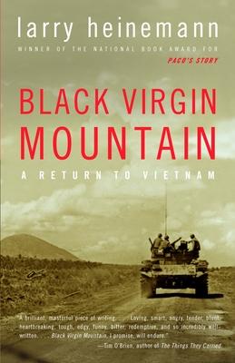 Black Virgin Mountain: A Return to Vietnam - Heinemann, Larry