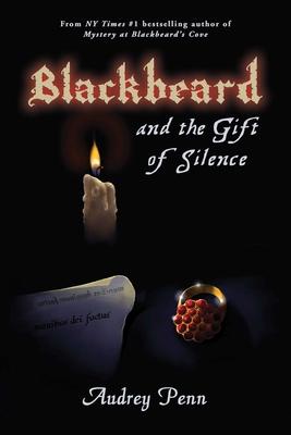 Blackbeard and the Gift of Silence - Penn, Audrey