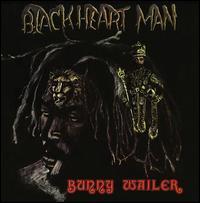 Blackheart Man - Bunny Wailer