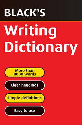 Black's Writing Dictionary - Hulme, T.J., and Carmody, T.F., and Hulme, J.A.