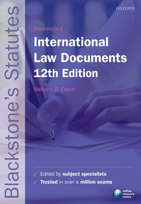 Blackstone's International Law Documents - Evans, Malcolm D. (Editor)