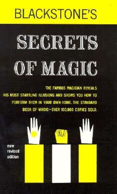 Blackstones Secrets of Magic - Blackstone