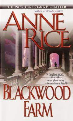 Blackwood Farm - Rice, Anne, Professor
