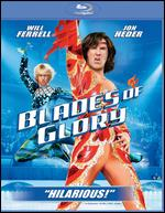 Blades of Glory [Blu-ray] - Josh Gordon; Will Speck