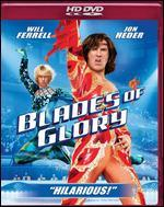 Blades of Glory [HD]