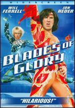 Blades of Glory [WS] - Josh Gordon; Will Speck