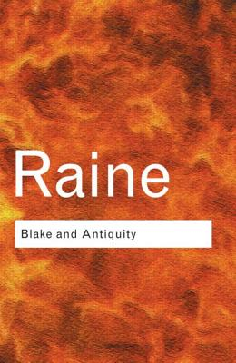 Blake and Antiquity - Raine, Kathleen