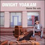 Blame the Vain