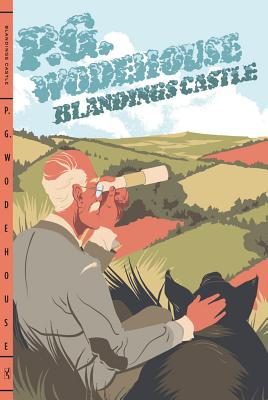 Blandings Castle - Wodehouse, P G