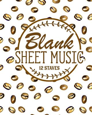 Blank Sheet Music - 12 Staves: Manuscript Music Notebook / Blank Music Sheets for Kids / Blank Music Sheet Notebook - Publishing, Moito