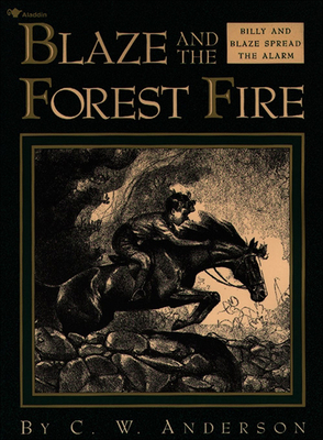 Blaze and the Forest Fire - Anderson, C W
