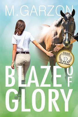 Blaze of Glory - Garzon, M