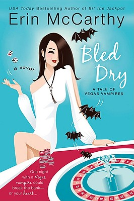 Bled Dry: A Tale of Vegas Vampires - McCarthy, Erin