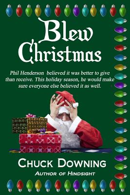 Blew Christmas - Downing, Chuck Andrew