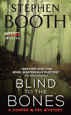 Blind to the Bones - Booth, Stephen, Professor
