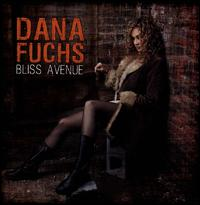 Bliss Avenue - Dana Fuchs