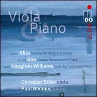 Bliss, Bax, Vaughan Williams: Viola Music - Christian Euler (viola); Paul Rivinius (piano)