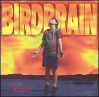 Bliss - Birdbrain
