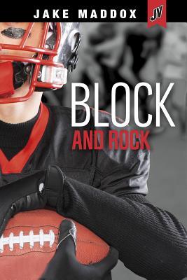Block and Rock - Maddox, Jake