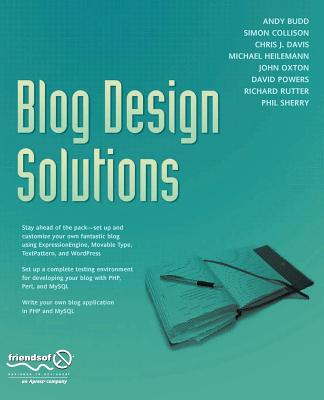 Blog Design Solutions - Rutter, Richard, and Budd, Andy, and Collison, Simon