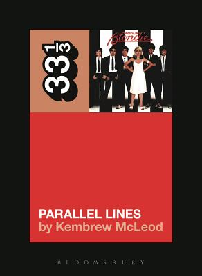 Blondie's Parallel Lines - McLeod, Kembrew